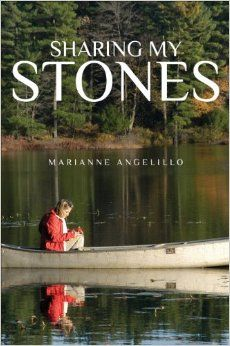Marianne Angelillo Sharing My Stones