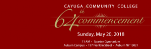 Cayuga Community College 64th Commencement on May 20, 2018 at 11 AM